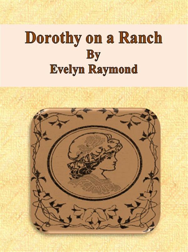 Dorothy on a Ranch (ebook)