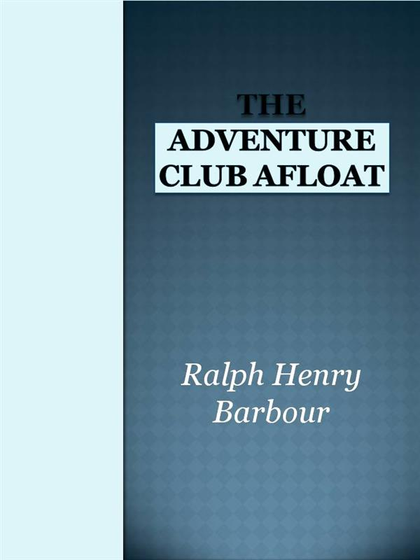 The Adventure Club Afloat (ebook)
